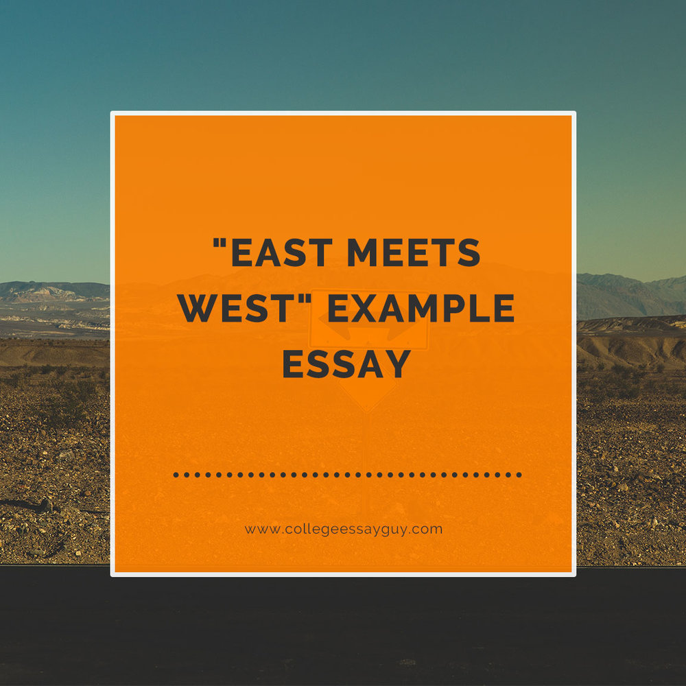 East Meets west example essay