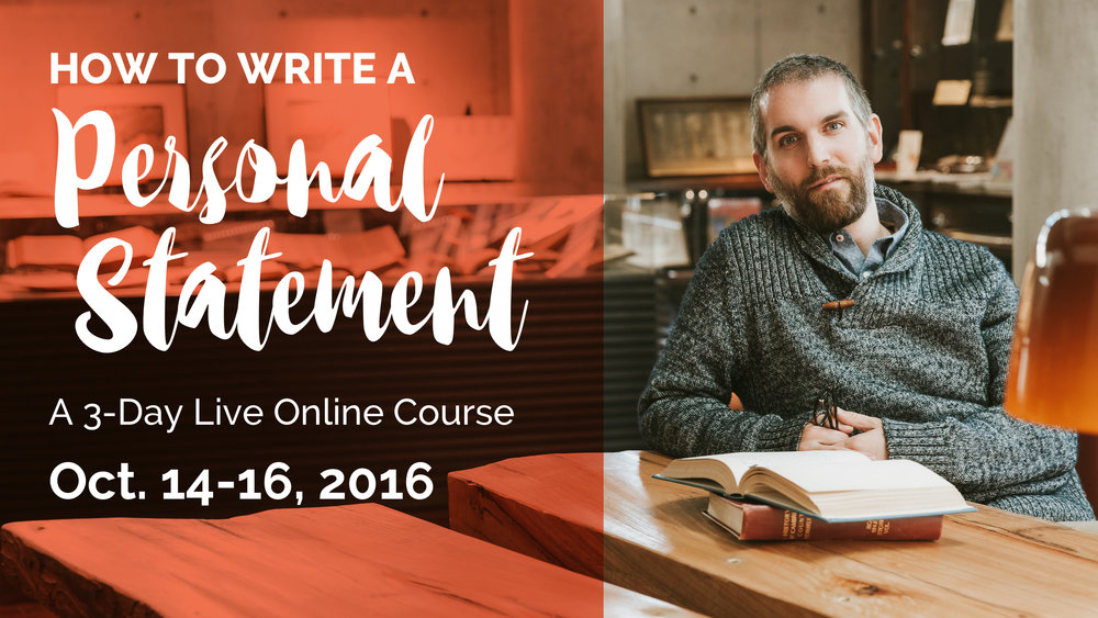 How to Write the Personal Statement Online Course October 2016