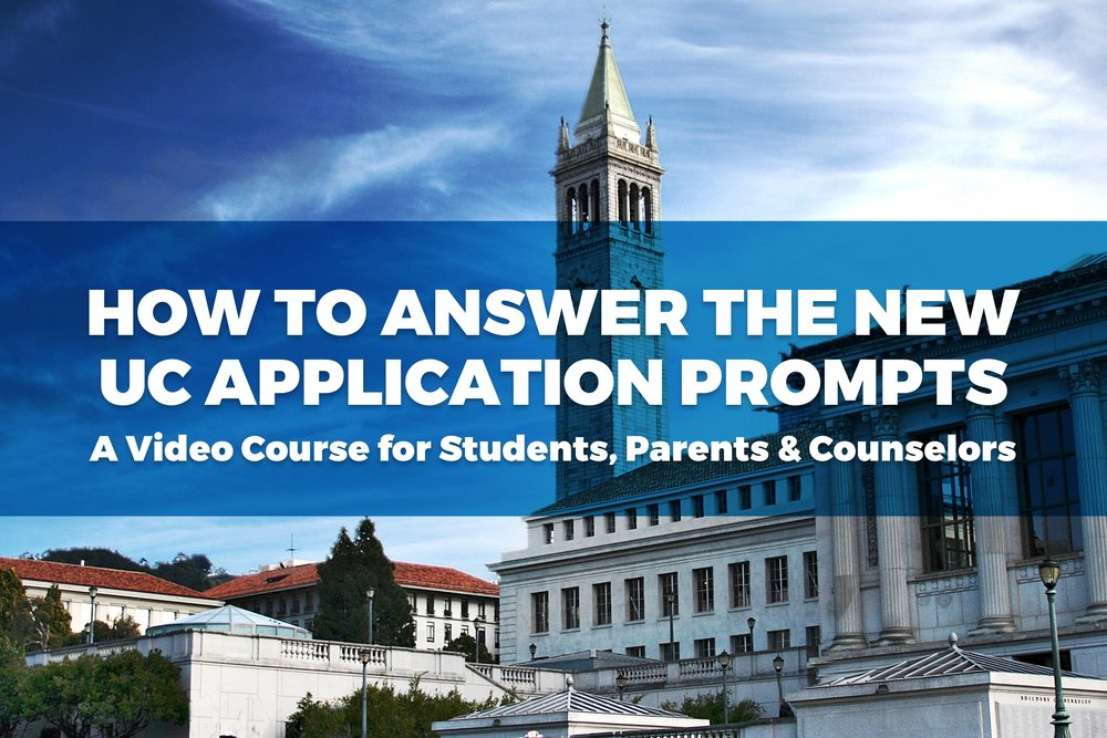 Video Course: How to Answer the New UC Application Prompts