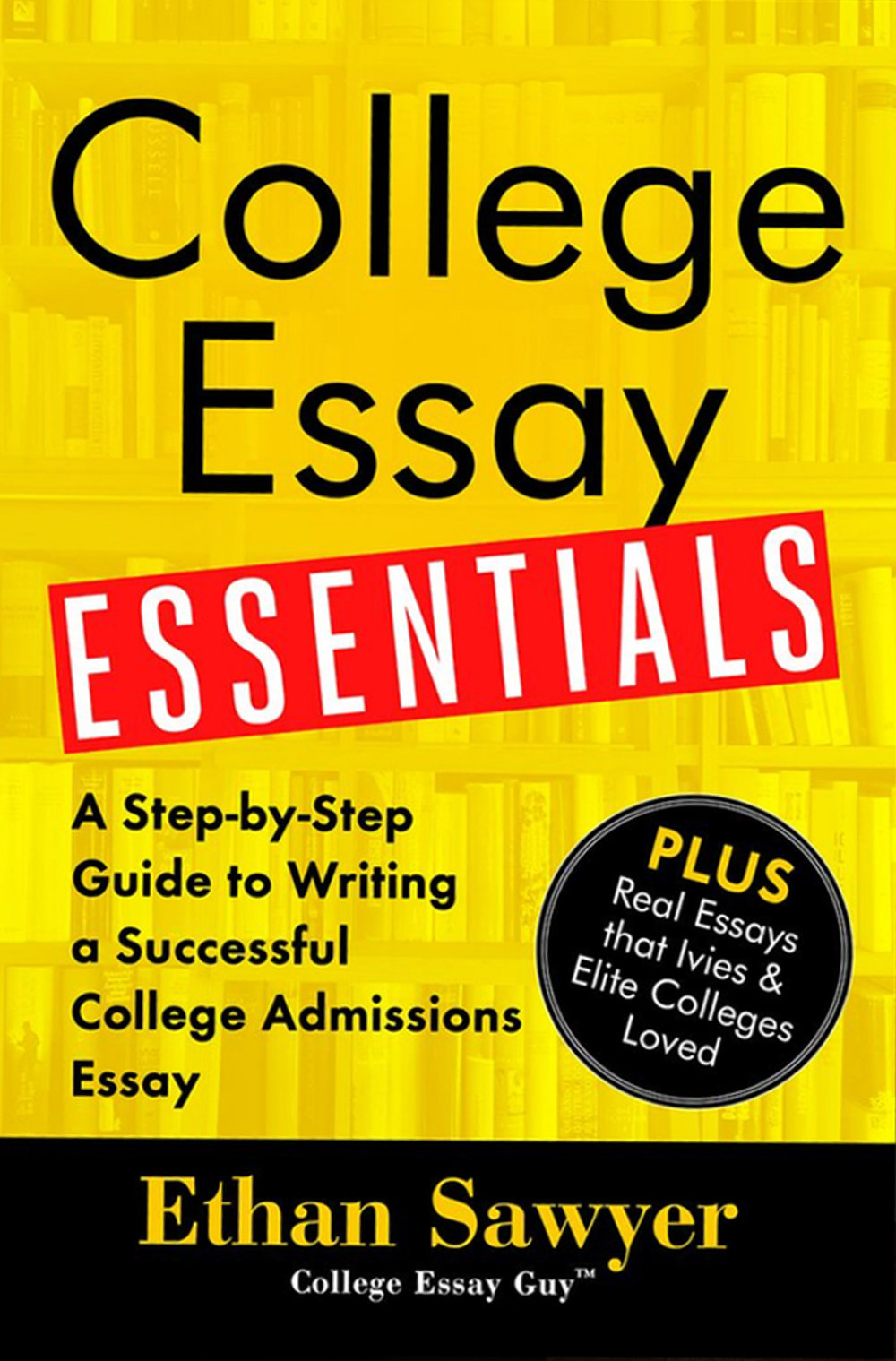 revising your essay in 5 steps college essay guy get inspired order the new book college essay essentials