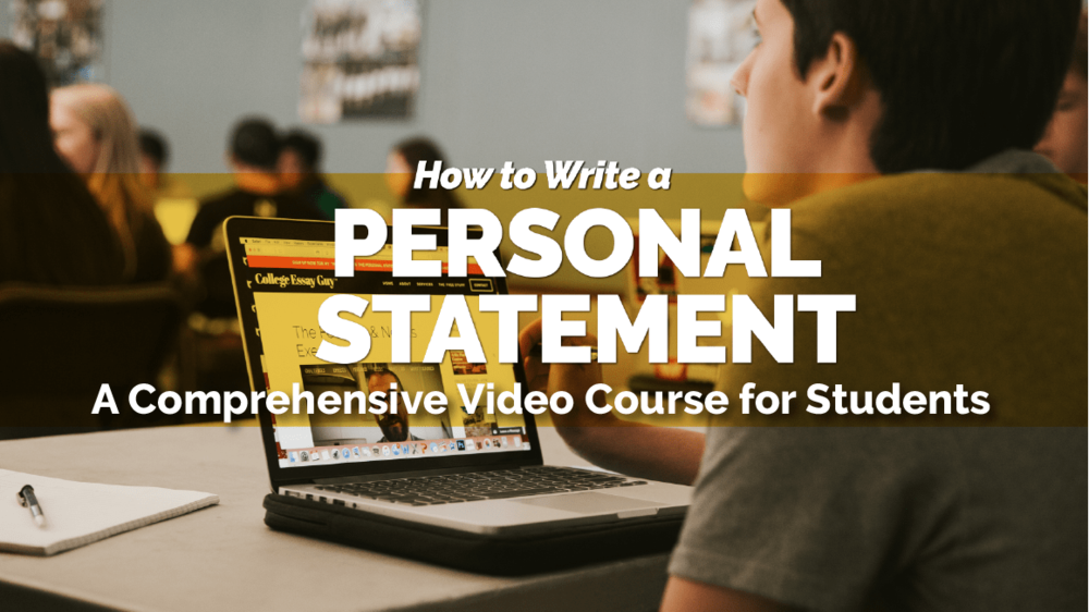 How to Write a Personal Statement student 2018 Video Banner (SMall) -min.png