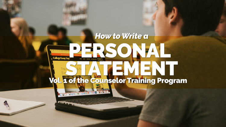 Counselor How+to+Write+a+Personal+Statement+2018+Video+Banner+-+Counselor.jpg