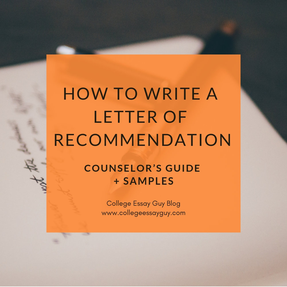 How To Write A Letter Of Recommendation Counselors Guide  Samples