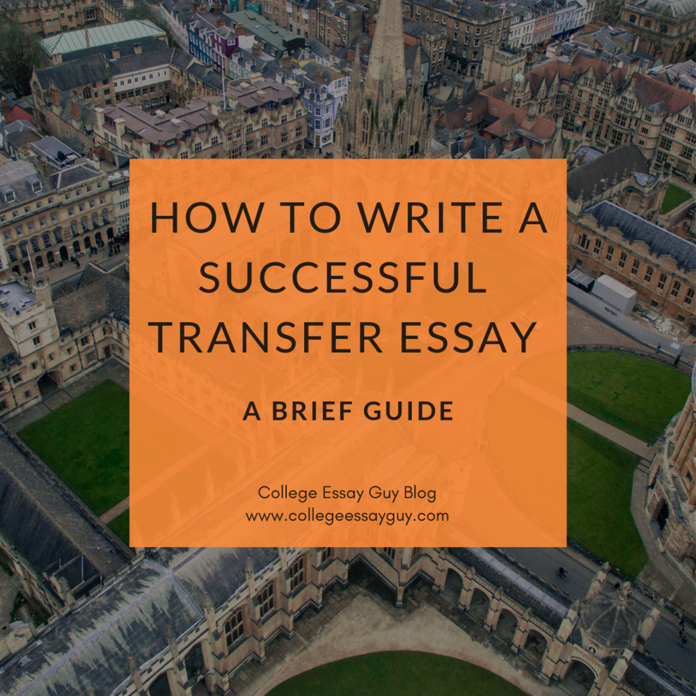 How To Write A Successful Transfer Essay A Brief Guide How To Write A Transfer Essay Example