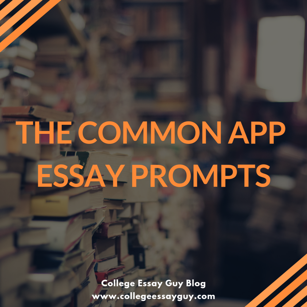 The Common App Essay Prompts