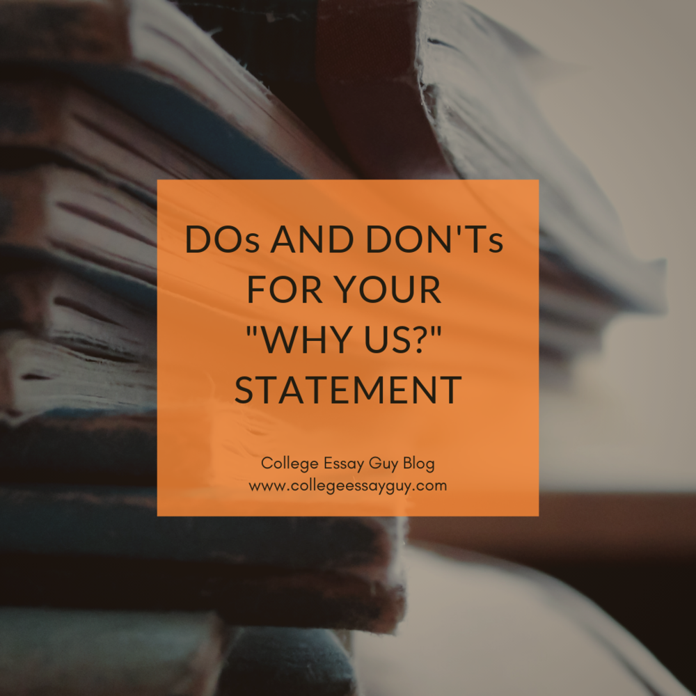 "Dos and Don'ts for your ""Why Us"" Statement"