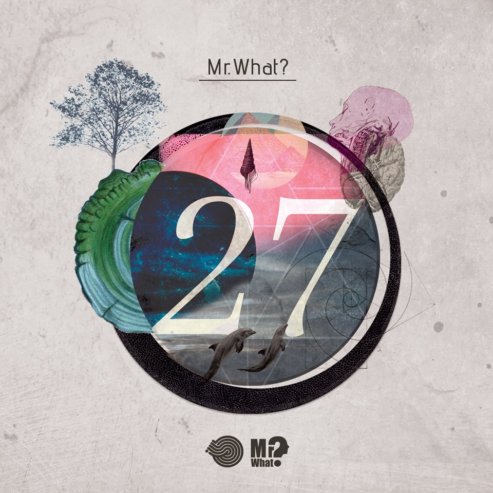 "Mr.What?'s debut album ""27"" is now available at Beatport"