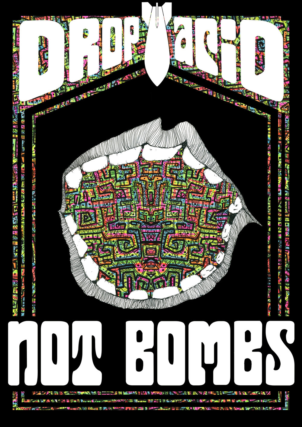 Drop Acid Not Bombs poster  €9.99–€14.99 Available in A4, A3