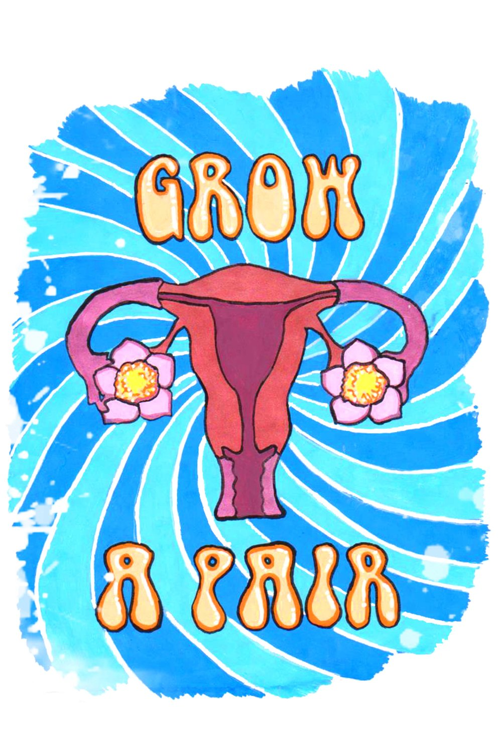 Grow a Pair Poster  €9.99–€14.99 Available in A4, A3