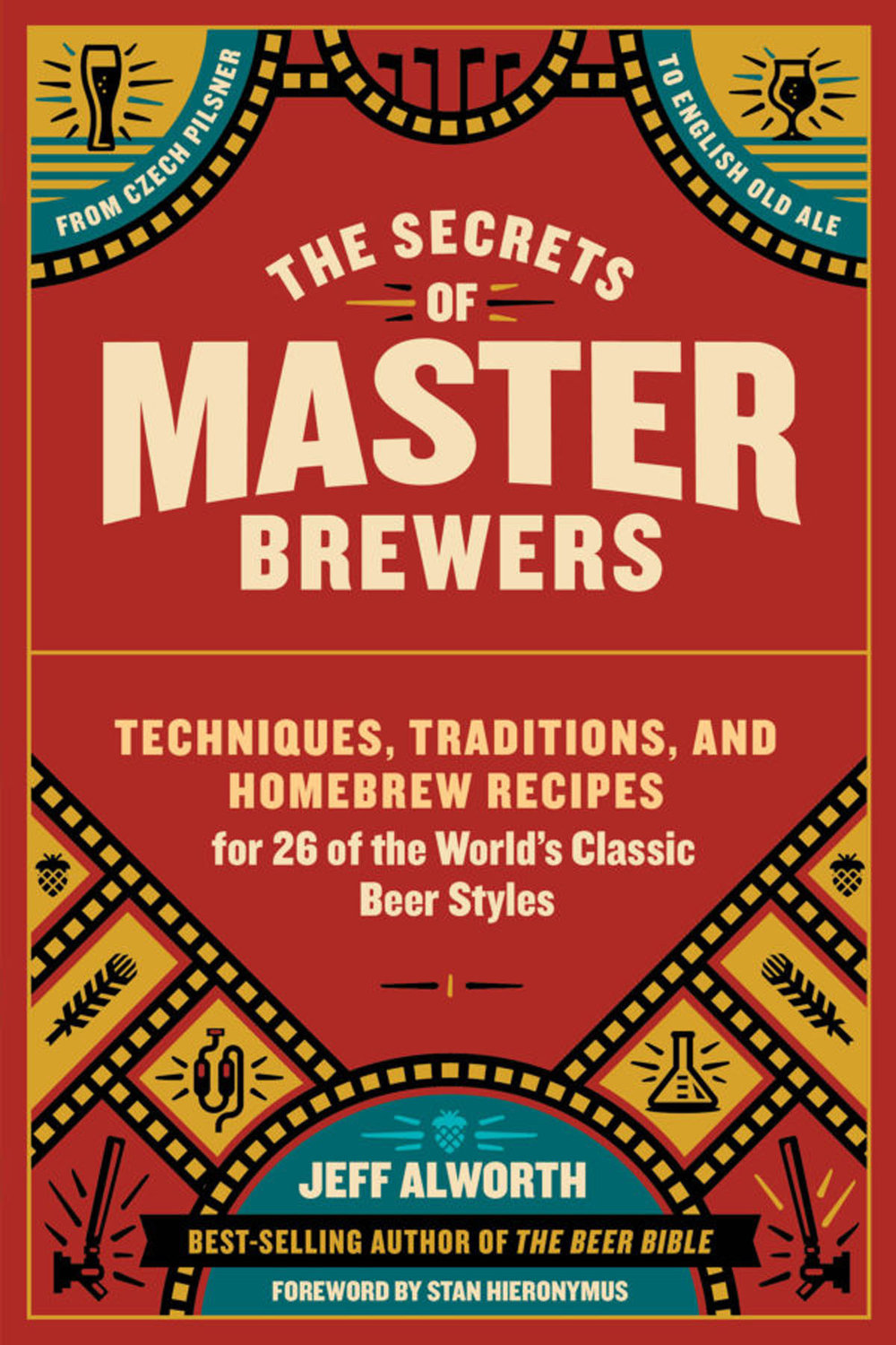 Alworth, Jeff THE SECRETS OF MASTER BREWERS.jpg