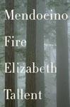 Tallent, Elizabeth MENDOCINO FIRE.jpg