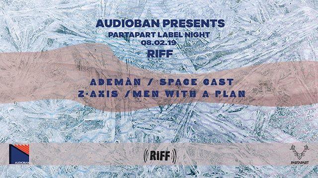 8 Şubat Cuma akşamı @audiobanmusic'in sunumuyla Partapart Label Night💪🏼 Partapart'tan Ademán / @space__cast / @zaxismusic / @menwithaplan ve Audioban ekibiyle beraber @riffankara'dayız. Ankaradaki dostlara duyurulur:) #audioban #label #labelnight