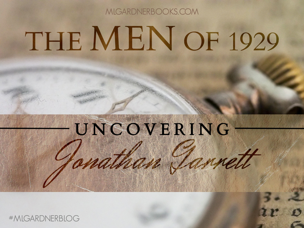The Men of 1929: Uncovering Jonathan Garrett