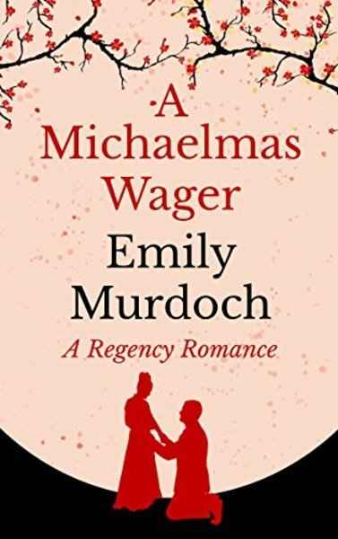 A Michaelmas Wager by Emily Murdoch