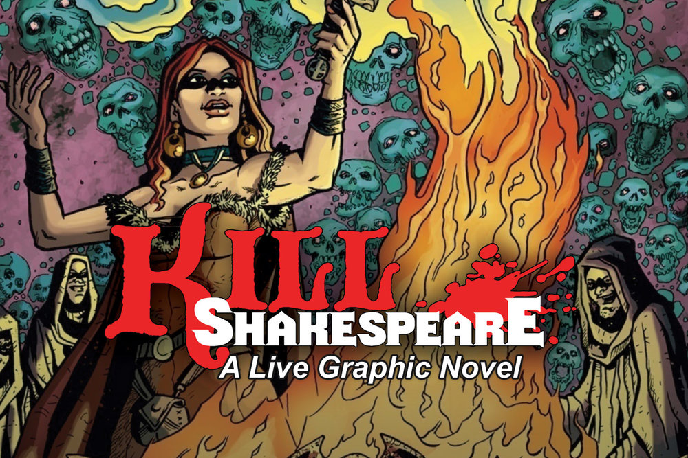 Kill Shakespeare - A live graphic novel performance with Hear Again Radio ProjectSeptember 12, 2014