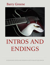 Intros and Endings  contains 30 examples of ways to begin and end jazz tunes. Many times a performance can fall apart when an ending does not work as expected. These 30 examples will you give you a wealth of possibilities to use on any tune to make sure your performance begins and ends with a professional sound. Fully notated in both standard notation and tab along with audio examples played by Barry.