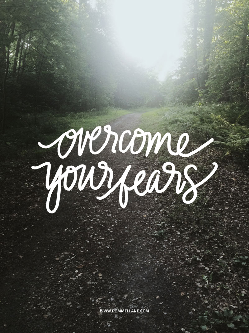 Overcome Your Fears - Pommel Lane