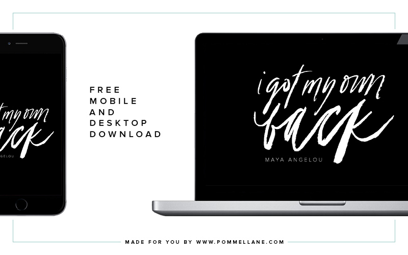 "Free Mobile & Desktop Background | ""I Got My Own Back"" 