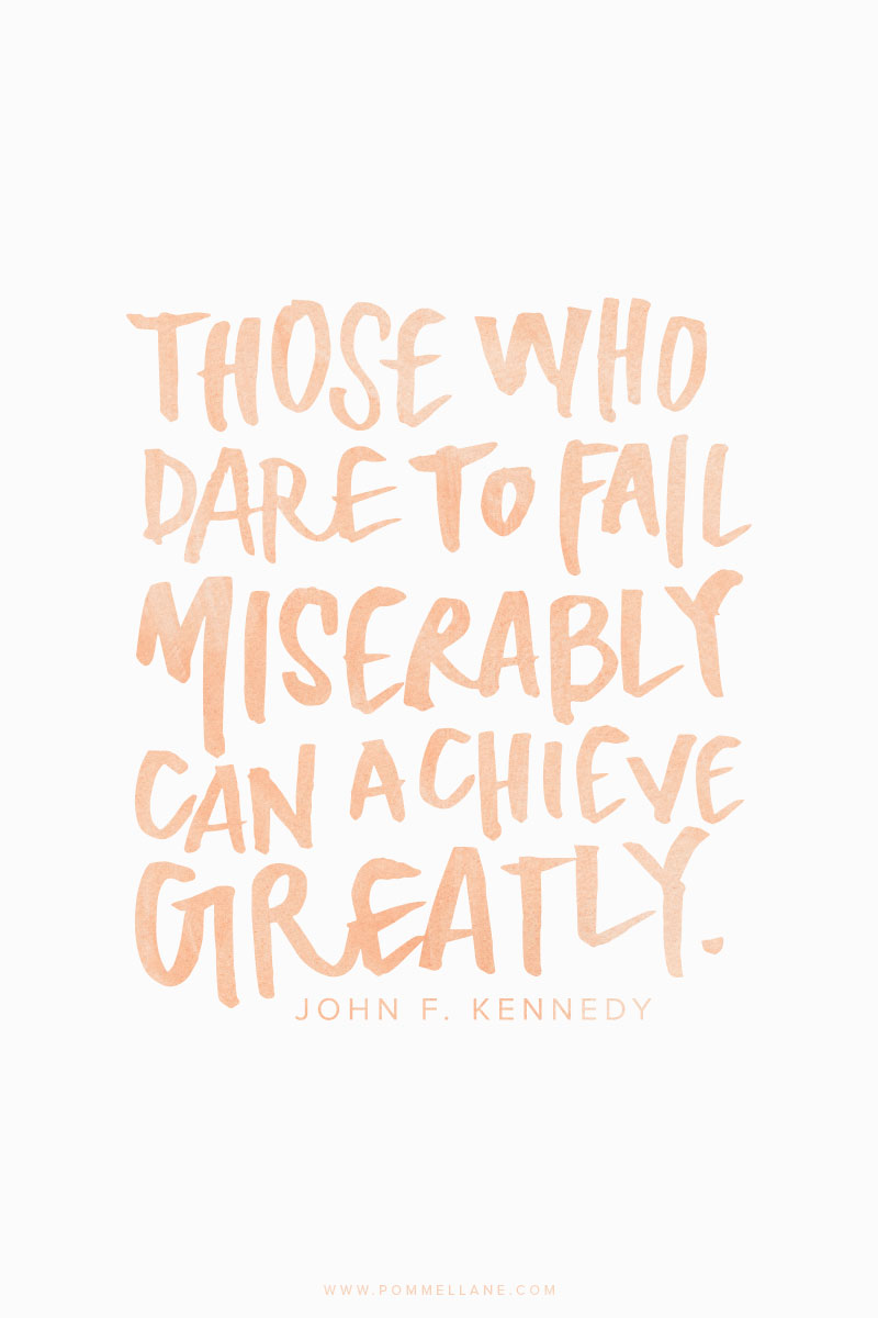 Those who dare to fail miserably can achieve greatly (Pommellane) // 15 Quotes about Daring - The PumpUp Blog