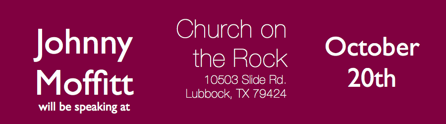 Join me at Church on the Rock in Lubbock. October 20th    10503 Slide Rd   Lubbock, TX 79424