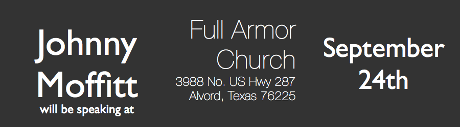 Join me this Tuesday at      Full Armor Biker Church.      3988 N US Hwy 287 Alvord, TX 76225