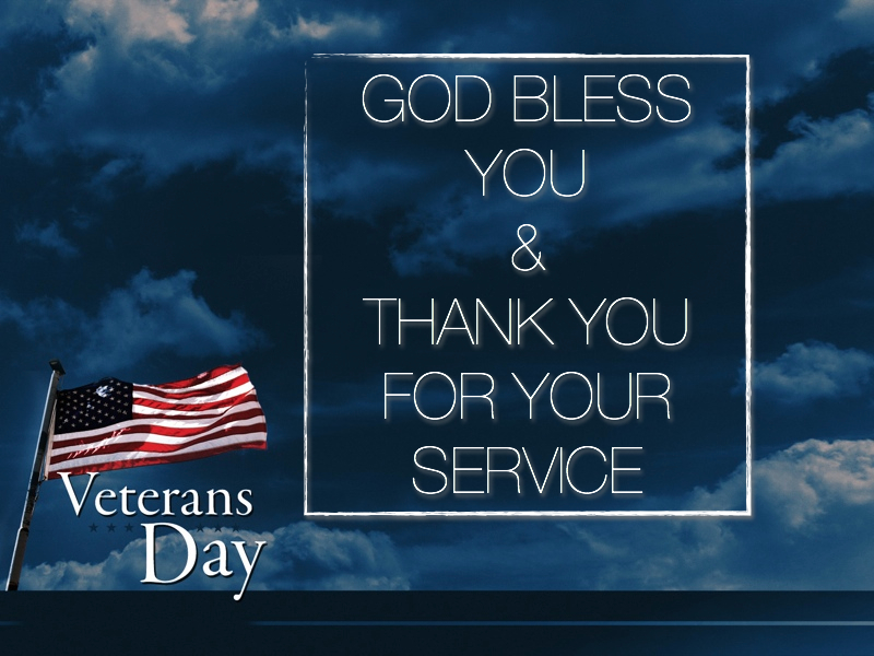 Veterans Day Prayer Dear Lord, Today we honor our veterans, worthy men and women who gave their best when they were called upon to serve and protect their country. We pray that you will bless them, Lord, for their unselfish service in the continual struggle to preserve our freedoms, our safety, and our country's heritage, for all of us. Bless them abundantly for the hardships they faced, for the sacrifices they made for their many different contributions to America's victories over tyranny and oppression. We respect them, we thank them, we honor them, we are proud of them, and we pray that you will watch over these special people and bless them with peace and happiness. In Jesus' name we pray; Amen.By Joanna Fuchs