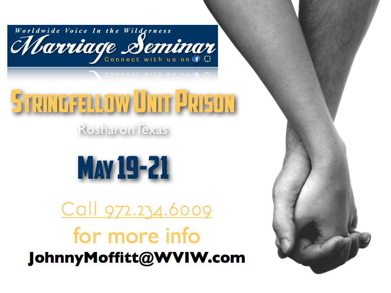 WVIW Marriage Seminar at Stringfellow Unit May 19-21