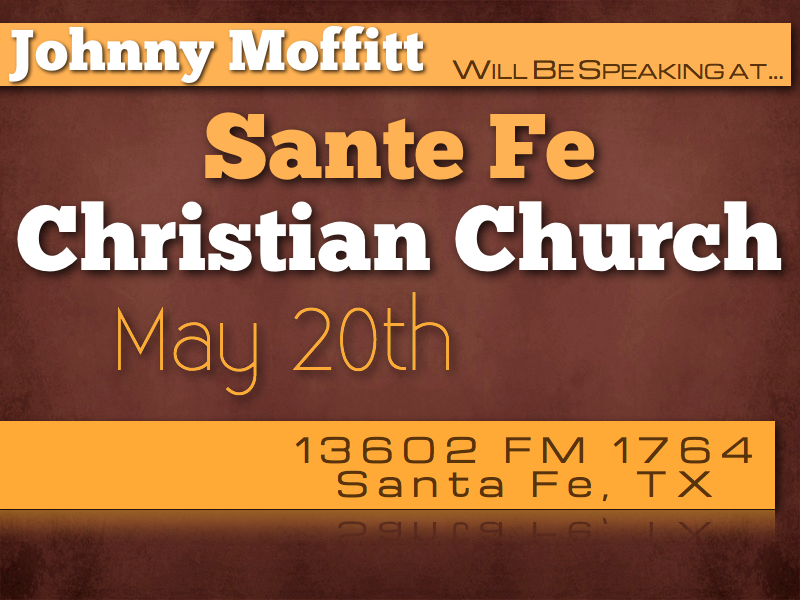 Santa Fe Christian Church May 20th