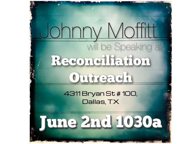 Reconciliation Outreach in Dallas June 2nd