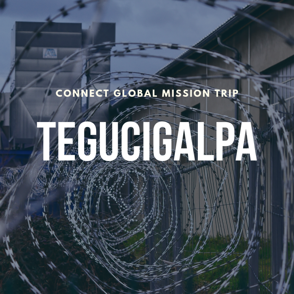 We will be training prison leaders in Tegucigalpa, Honduras.