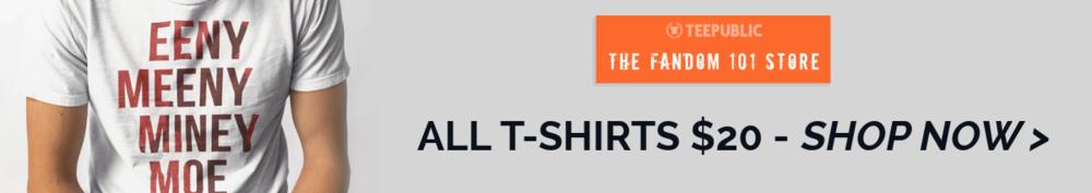 $20 Website Ad-dont look back -Fandom-101-Tee-Teepublic 2.png
