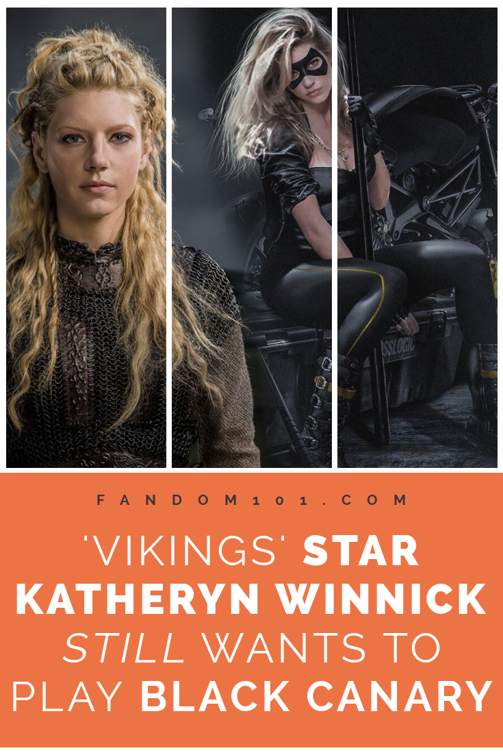 [DC COMICS] Vikings Actress Katheryn Winnick Wants To Play Black Canary.png