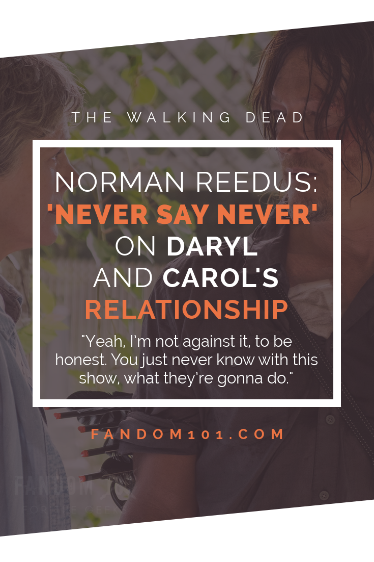NORMAN REEDUS 'NEVER SAY NEVER' ON DARYL AND CAROL'S RELATIONSHIP.png