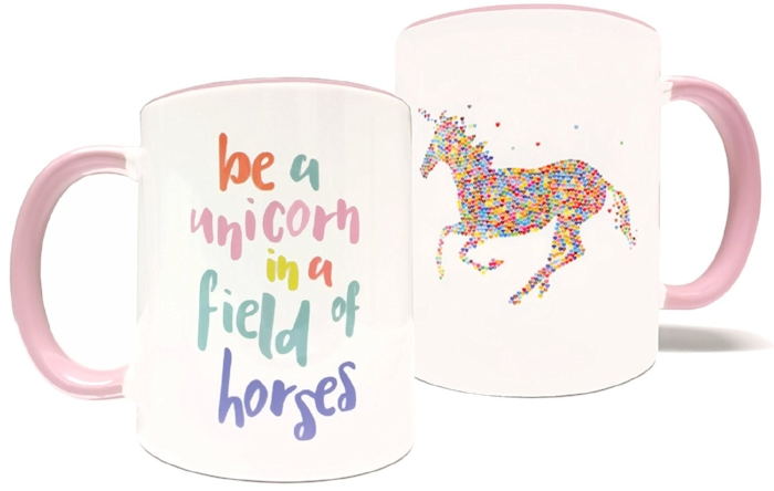 9. Be A Unicorn In A Field Of Horses - 11oz Mug - $19.99