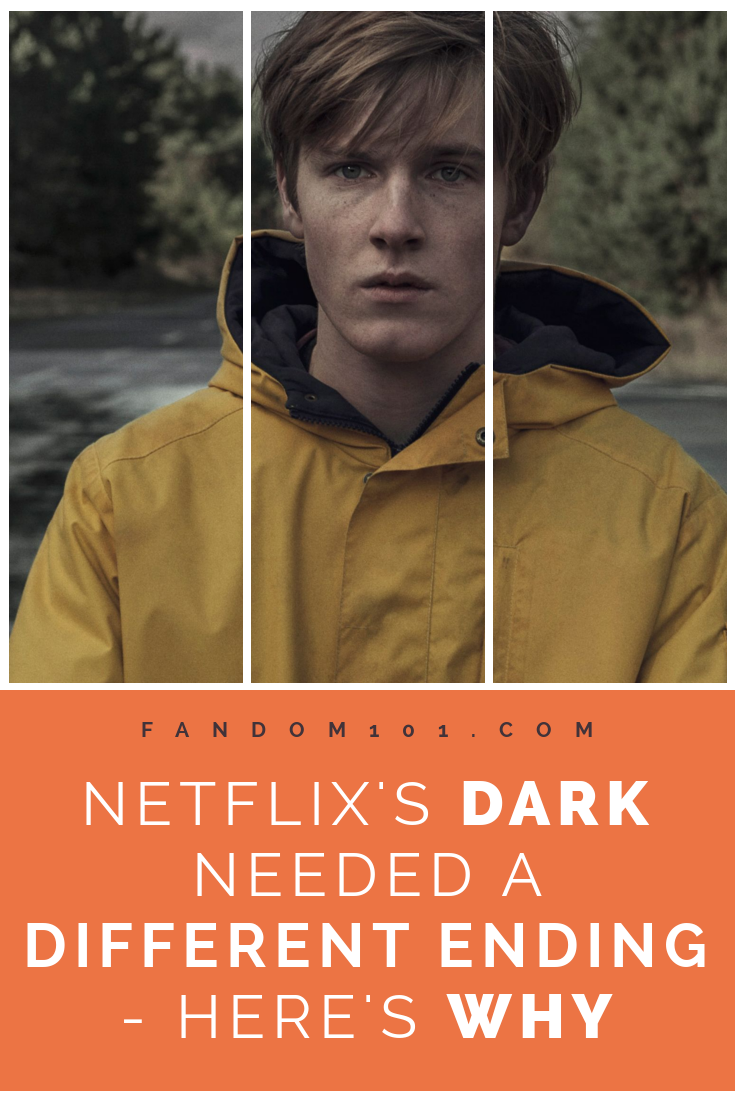 Netflix's Dark Needed a Different Ending - Here's Why