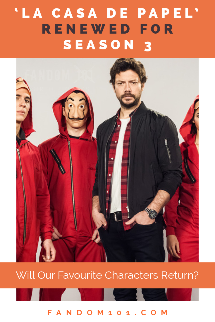 'La Casa de Papel' Renewed for Season 3