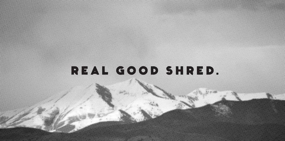 real_good_shred_web.jpg