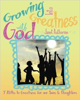 Growing Into Greatness with God