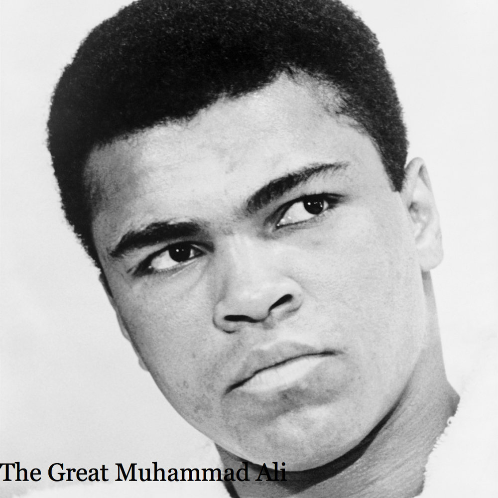 """I am the Greatest. I said that even before I knew that I was."" Muhammad Ali"