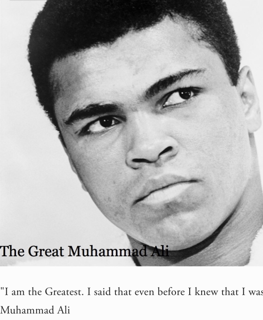 I am the Greatest! Muhammad Ali
