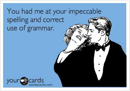 spelling-grammar-someecard.jpg
