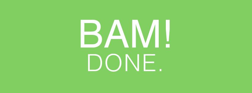 Bam-done.jpg