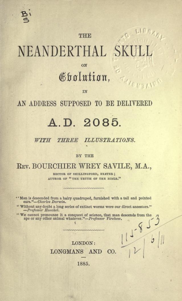 The Neanderthal Skull by Rev. B.W. Savile, 1885.