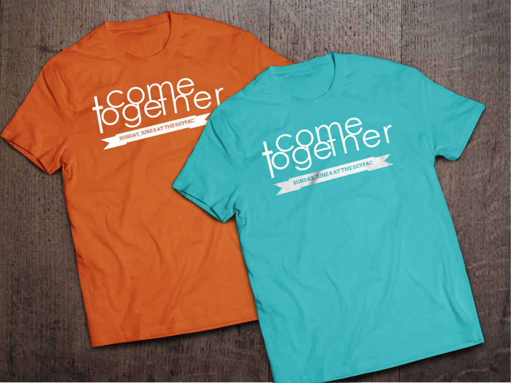 Event Branding--Come Together T-Shirts