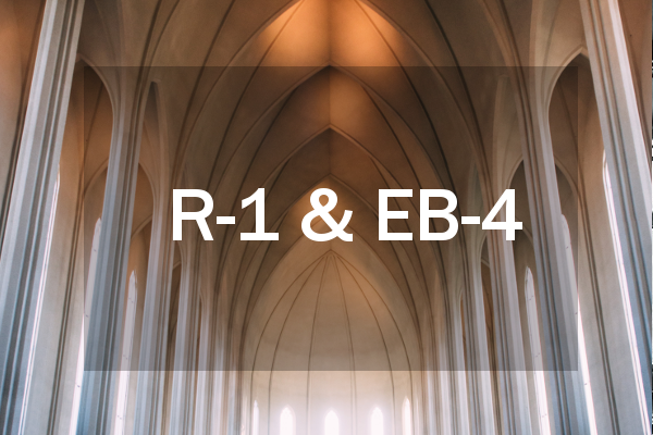 R-1 and EB-4 Religious Worker Specialty