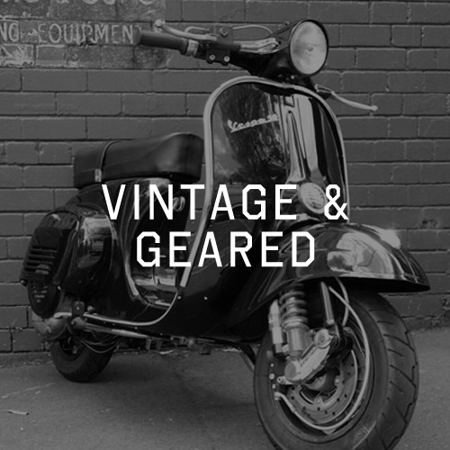 Vintage & Geared