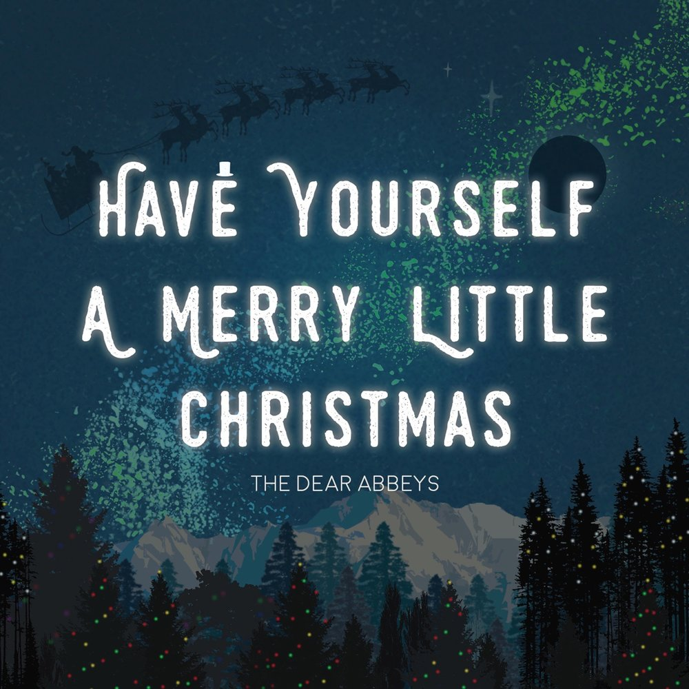our holiday single is here - Have Yourself A Merry Little Christmas Youtube