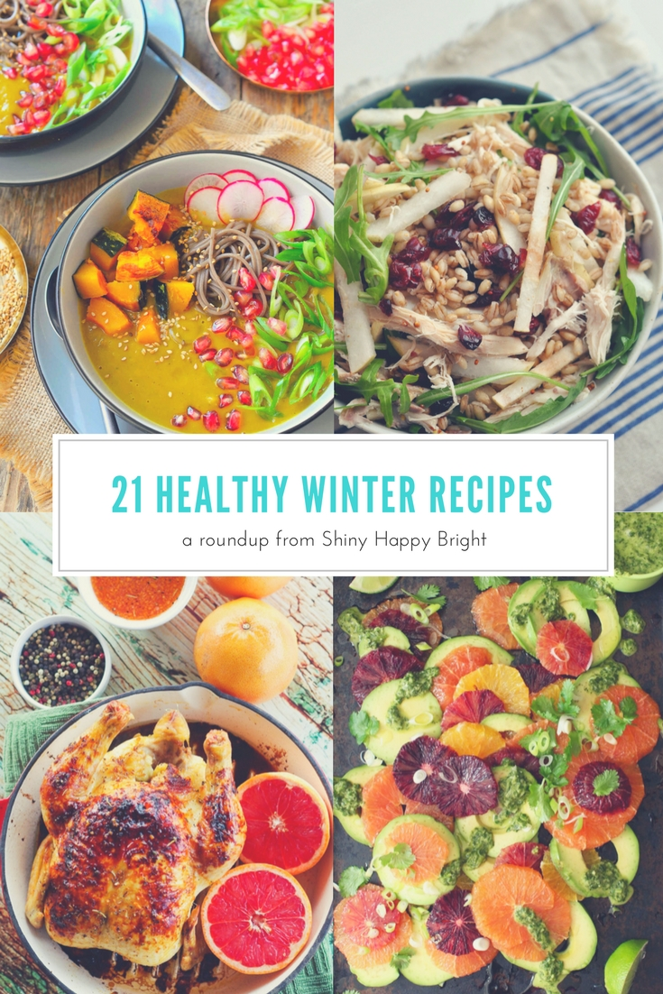 21 Healthy Winter Recipes Featuring Seasonal Fruit & Vegetables | A Roundup from Shiny Happy Bright