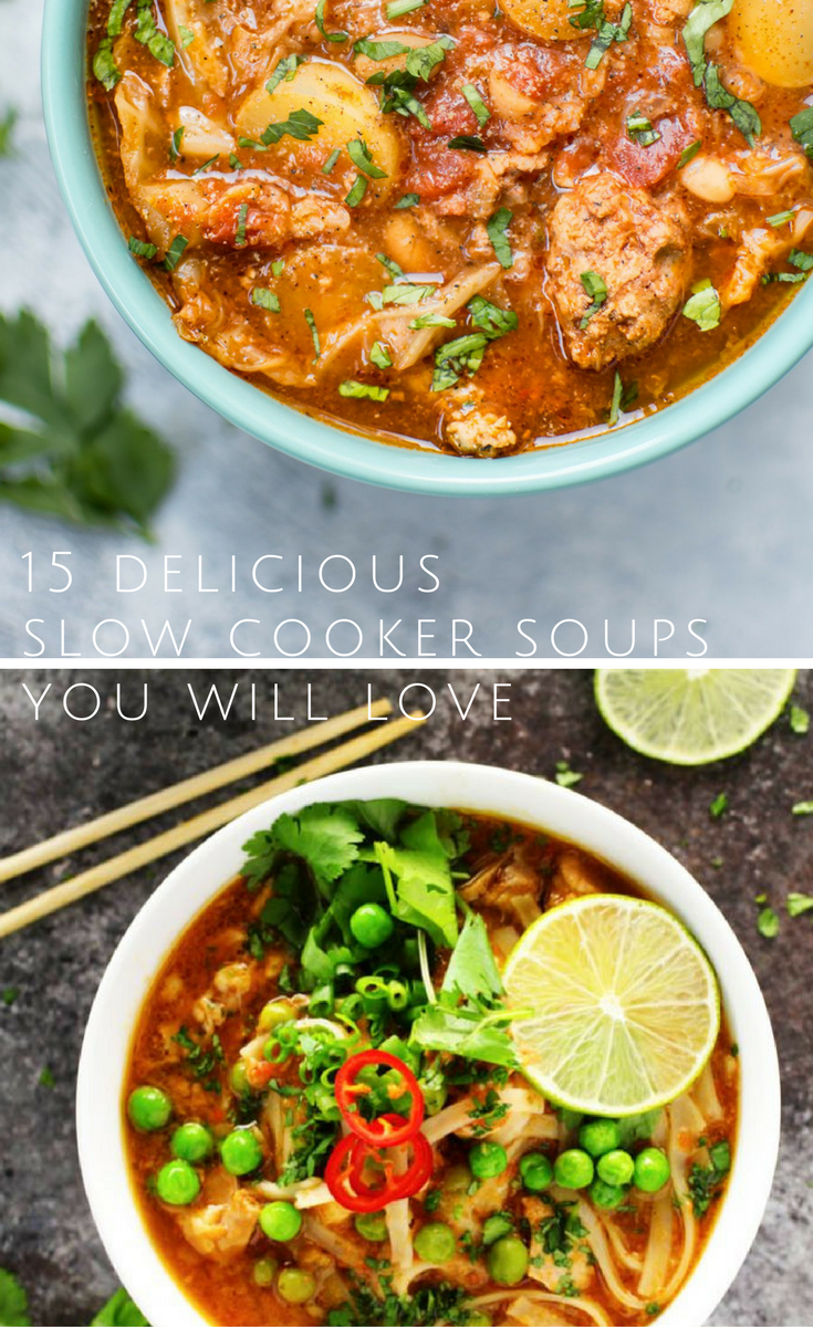 15 delicious, healthy slow cooker soups you will love!