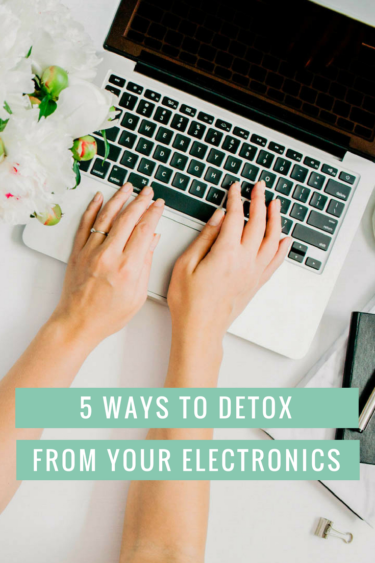 5 Ways to Detox from Electronics